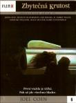 DVD: Zbytečná krutost