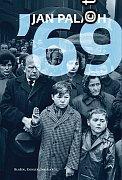 Kniha: Jan Palach 69 (+ DVD)