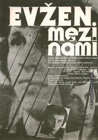 Film poster: Evžen mezi námi