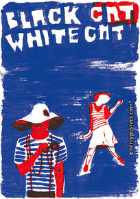 Film poster: Black Cat, White Cat