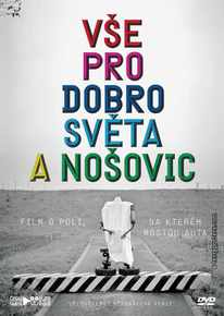 DVD: All for the Good of the World and Nošovice