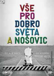 DVD: Vše pro dobro světa a Nošovic