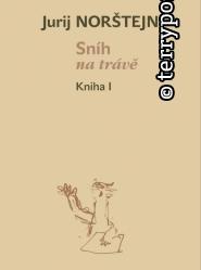Kniha: Sníh na trávě - kniha 1+2