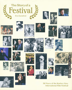 Book: The Story of a Festival: 50 Years of the Karlovy Vary International Film Festival